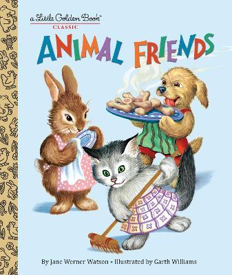 Animal Friends by Jane Werner Watson