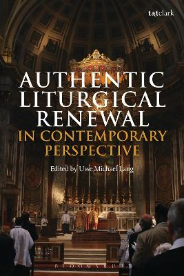 Authentic Liturgical Renewal in Contemporary Perspective book