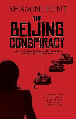 The Beijing Conspiracy by Shamini Flint
