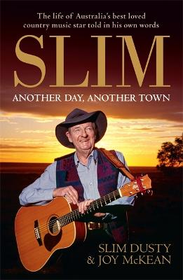 Slim: Another Day, Another Town book
