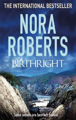 Birthright by Nora Roberts