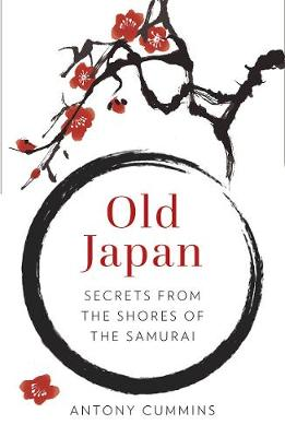 Old Japan by Antony Cummins