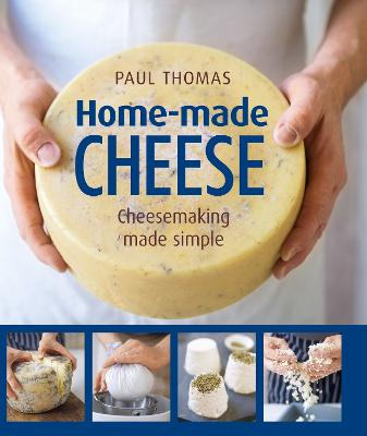 Home Made Cheese by Thomas Paul