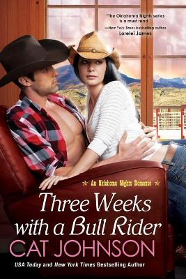 Three Weeks With A Bull Rider book