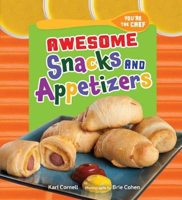 Awesome Snacks and Appetizers book