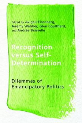 Recognition versus Self-Determination by Avigail Eisenberg