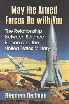 May the Armed Forces Be with You by Stephen Dedman