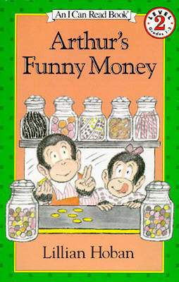 Arthur's Funny Money by Lillian Hoban
