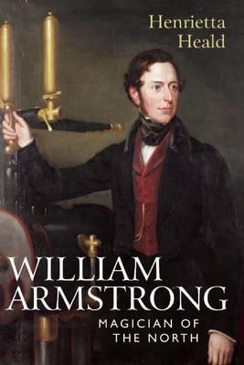 William Armstrong by Henrietta Heald
