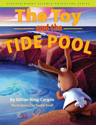Toy and the Tide Pool by Gillian King-Cargile