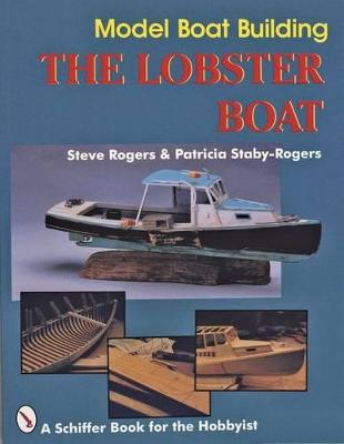 Model Boat Building by Steve Rogers