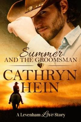 Summer and the Groomsman by Cathryn Hein