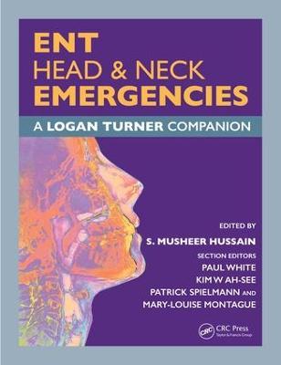 ENT, Head & Neck Emergencies: A Logan Turner Companion book