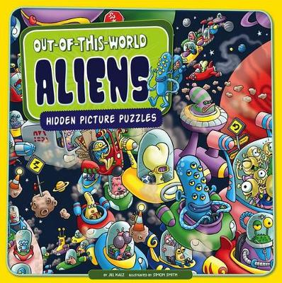 Out-Of-This-World Aliens by Jill Kalz