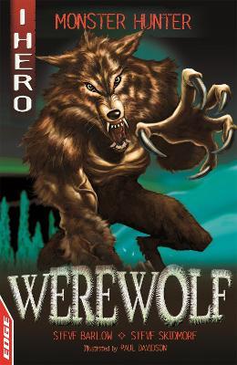 EDGE: I HERO: Monster Hunter: Werewolf by Steve Skidmore