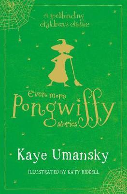 The Pongwiffy Stories 3 by Kaye Umansky