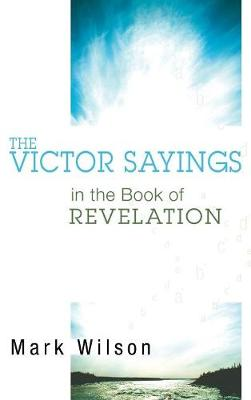 The Victor Sayings in the Book of Revelation book