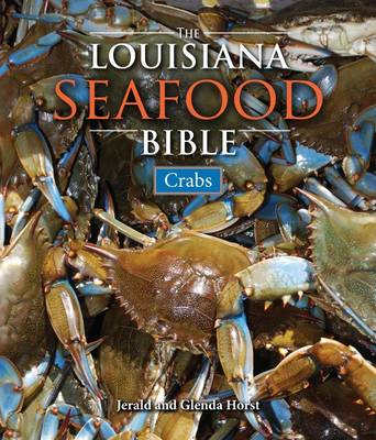 Louisiana Seafood Bible, The by Jerald Horst