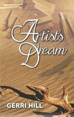 Artist's Dream by Gerri Hill