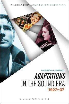 Adaptations in the Sound Era by Deborah Cartmell