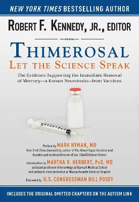 Thimerosal: Let the Science Speak by Robert F. Kennedy