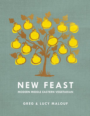 New Feast by Lucy Malouf