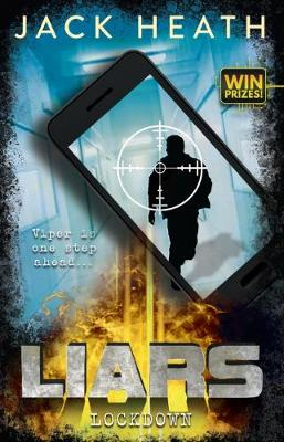 Liars #4: Lockdown by Jack Heath