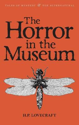 The Horror in the Museum by H. P. Lovecraft