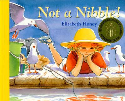 Not a Nibble by Elizabeth Honey