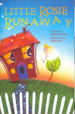 Little Rosie Runaway by Gabiann Marin