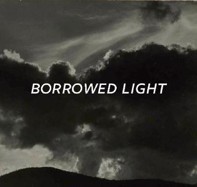 Borrowed Light by Ian Berry