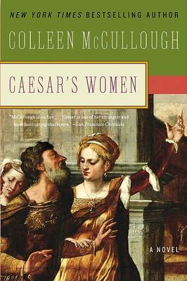 Caesar's Women by Colleen McCullough