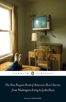 New Penguin Book of American Short Stories, from Washington Irving to Lydia Davis book