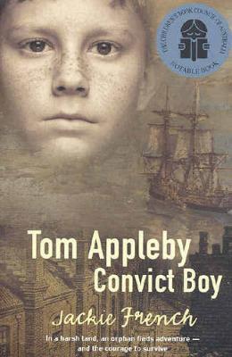 Tom Appleby, Convict Boy by Jackie French