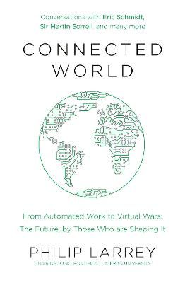 Connected World by Father Philip Larrey