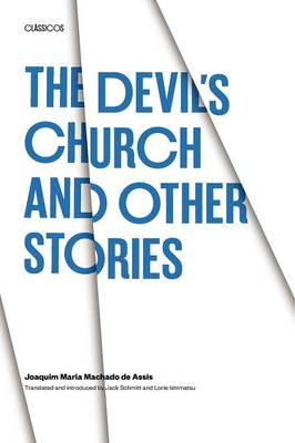 The Devil's Church and Other Stories by Joaquim Maria Machado de Assis