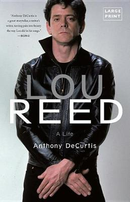 Lou Reed by Anthony DeCurtis