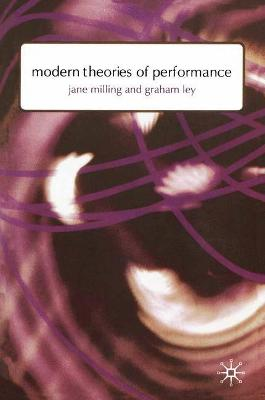 Modern Theories of Performance by Dr. Jane Milling