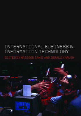 International Business and Information Technology by Gerald Karush