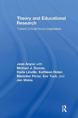 Theory and Educational Research by Jean Anyon