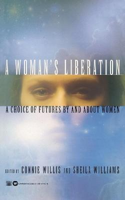 A Woman's Liberation by Connie Willis