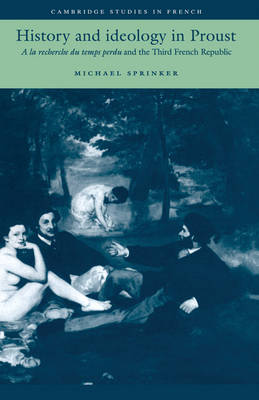 History and Ideology in Proust by Michael Sprinker