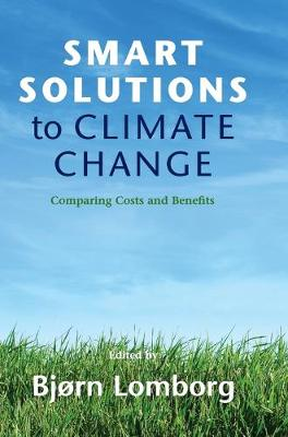 Smart Solutions to Climate Change by Bjorn Lomborg