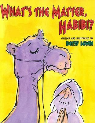 What's the Matter, Habibi by Betsy Lewin