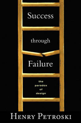 Success through Failure by Henry Petroski