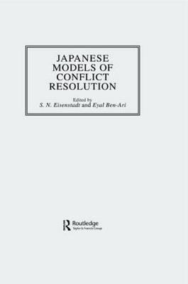 Japanese Models of Conflict Resolution by S. N. Eisenstadt