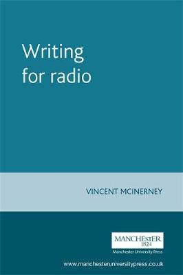 Writing for Radio by Vincent McInerney