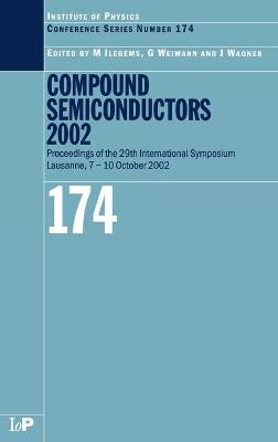 Compound Semiconductors 2002 by Marc Ilegems