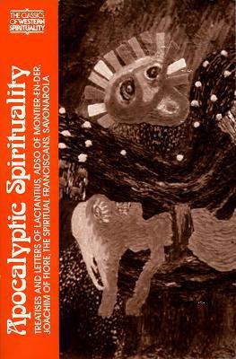 Apocalyptic Spirituality by Bernard McGinn