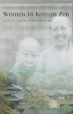 Women in Korean Zen by Martine Batchelor
